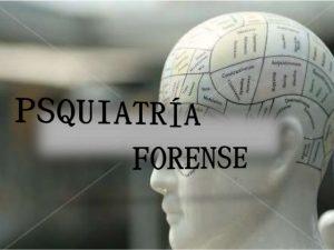 El psiquiatra forense